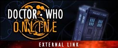 DOCTOR WHO ONLINE - A UK-BASED FAN-WEBSITE