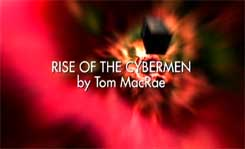 DOCTOR WHO - RISE OF THE CYBERMEN - Tom McRae