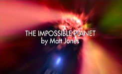 DOCTOR WHO - THE IMPOSSIBLE PLANET by Matt Jones