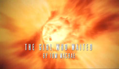 DOCTOR WHO THE GIRL WHO WAITED WRITER GRAPHIC
